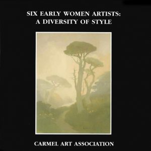 Six Early Women Artists: A Diversity of Style